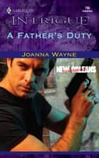 A Father's Duty ebook by Joanna Wayne