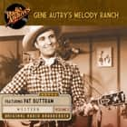 Gene Autry's Melody Ranch, Volume 2 audiobook by