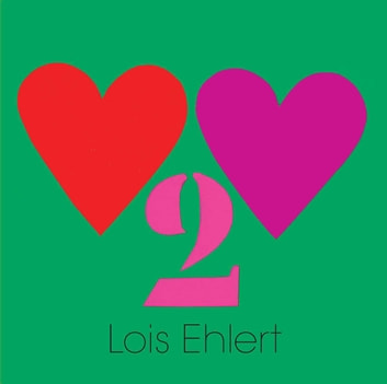 Heart to Heart ebook by Lois Ehlert