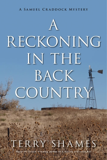 A Reckoning in the Back Country - A Samuel Craddock Mystery ebook by Terry Shames
