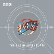 Blake's 7 The Radio Adventures audiobook by Barry Letts