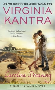 Carolina Dreaming - A Dare Island Novel ebook by Virginia Kantra
