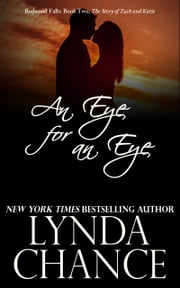 An Eye for an Eye - Zach and Katie's Story ebook by Lynda Chance