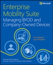 Enterprise Mobility Suite Managing BYOD and Company-Owned Devices ebook by Yuri Diogenes,Jeff Gilbert