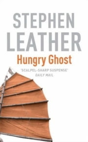 Hungry Ghost ebook by Stephen Leather