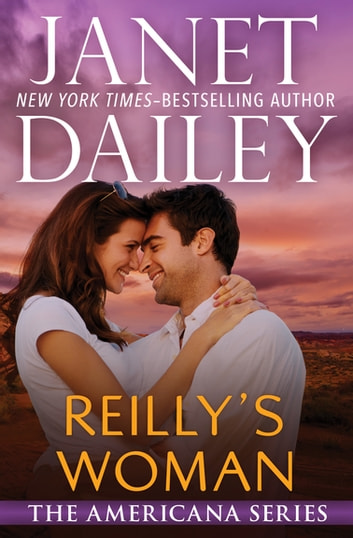 Reilly's Woman - Nevada ebook by Janet Dailey