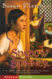 Shadow Spinner ebook by Susan Fletcher