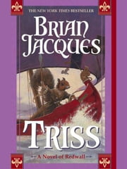 Triss - A Novel of Redwall ebook by Brian Jacques