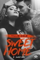 Sweet Fall - Sweet Home, T3 eBook par Cédric Degottex, Tillie Cole