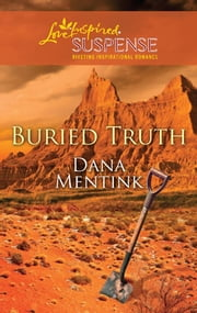 Buried Truth ebook by Dana Mentink