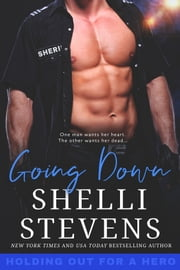 Going Down ebook by Shelli Stevens