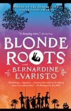 Blonde Roots ebook by Bernardine Evaristo