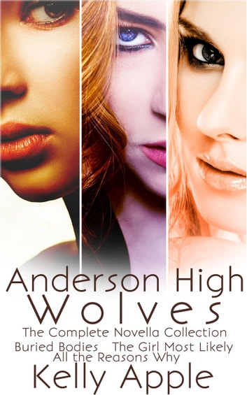 Anderson High Wolves: The Complete Novella Collection ebook by Kelly Apple