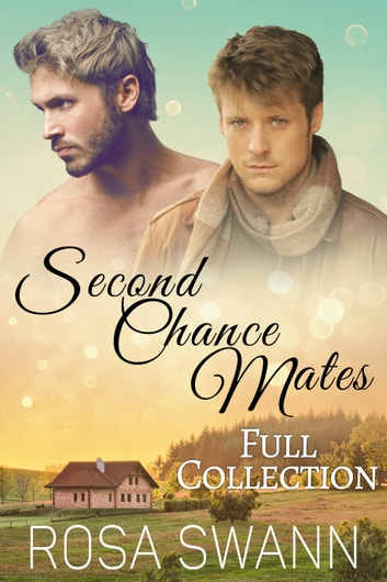 Second Chance Mates Full Collection ebook by Rosa Swann