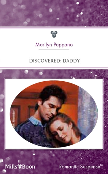 Discovered - Daddy ebook by Marilyn Pappano