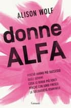 Donne Alfa ebook by Alison Wolf