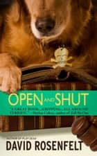 Open and Shut ebook by David Rosenfelt