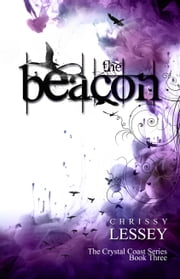 The Beacon ebook by Chrissy Lessey
