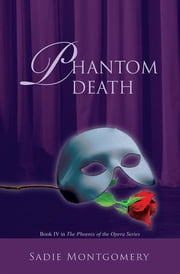 Phantom Death ebook by Sadie Montgomery
