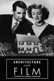 Architecture and Film ebook by Mark Lamster