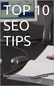 Top 10 SEO Tips ebook by Darren Varndell