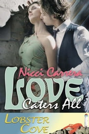 Love Caters All ebook by Nicci Carrera