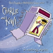 Charlie and Kiwi - An Evolutionary Adventure ebook by FableVision,Peter H. Reynolds,New York Hall of Science, The