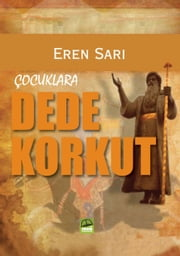 Dede Korkut ebook by Eren Sarı