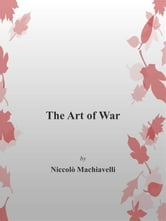 The Art of War ebook by Niccolò Machiavelli,Niccolò Machiavelli