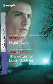 Nighthawk & The Return of Luke McGuire - An Anthology ebook by Rachel Lee, Justine Davis