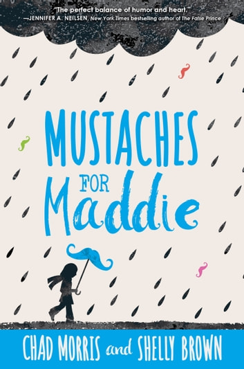 Mustaches for Maddie ebook by Chad Morris,Shelly Brown