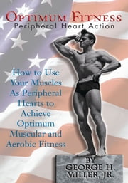 Optimum Fitness ebook by Jr. George H. Miller