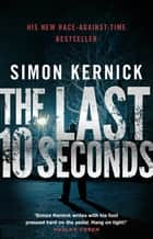 The Last 10 Seconds - (Tina Boyd 5) ebook by
