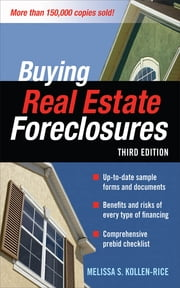 BUYING REAL ESTATE FORECLOSURES 3/E ebook by Melissa Kollen-Rice