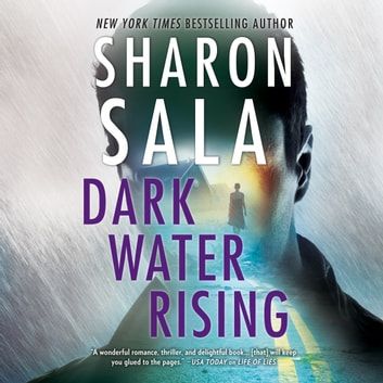 Dark Water Rising audiobook by Sharon Sala