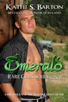 Emerald ebook by Kathi S Barton