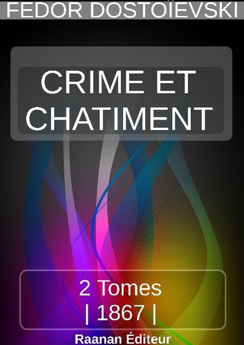 CRIME ET CHÂTIMENT ebook by FEDOR DOSTOÏEVSKI