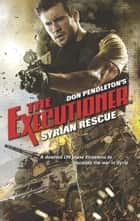Syrian Rescue eBook by Don Pendleton