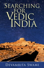 Searching for Vedic India ebook by Devamrita Swami