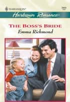 The Boss's Bride ebook by Emma Richmond