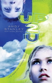 Up to You - It's Your Life, Choose Wisely ebook by Andy Stanley,Heath Bennett