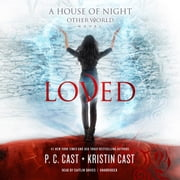 Loved audiobook by P. C. Cast, Kristin Cast