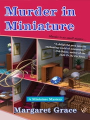 Murder in Miniature ebook by Margaret Grace