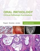 Oral Pathology ebook by Joseph A. Regezi,James J. Sciubba,Richard C. K. Jordan