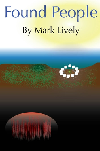 Found People ebook by Mark Lively
