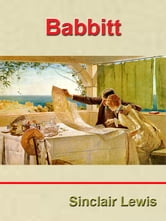 Babbitt by Sinclair Lewis [Annotated] ebook by Sinclair Lewis