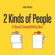 2 Kinds of People - A Visual Compatibility Quiz ebook by João Rocha