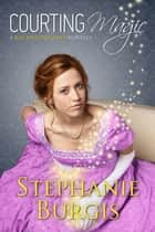 Courting Magic - A Kat, Incorrigible Novella ebook by Stephanie Burgis