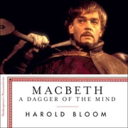 Macbeth - A Dagger of the Mind audiobook by Harold Bloom