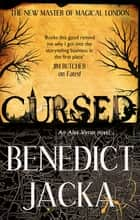 Cursed - An Alex Verus Novel from the New Master of Magical London 電子書 by Benedict Jacka